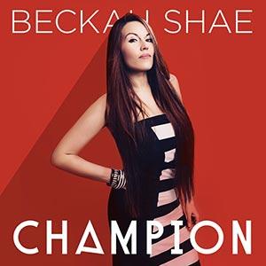 Beckah Shae - Champion