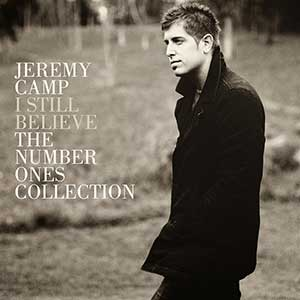 Jeremy Camp - I Still Believe Collection