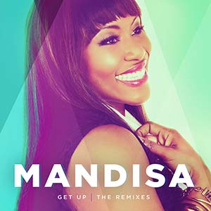 Mandisa - Get Up (The Remixes)