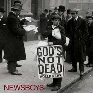 Newsboys - Gods Not Dead
