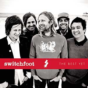Switchfoot - The Best Yet